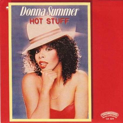 Hot Stuff / Donna Summer