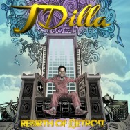 Rebirth of Detroit - J Dilla