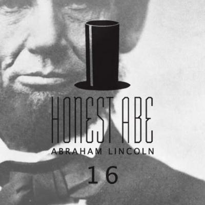 Sixteenth President Abraham Lincoln (1809-1865)