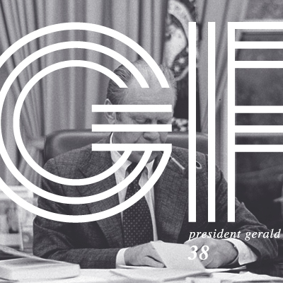 Thirty-Eighth President Gerald Ford (1974-1977)