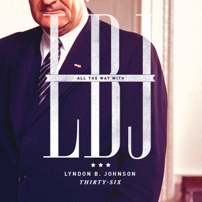 Thirty-Sixth President Lyndon B. Johnson (1963-1969)