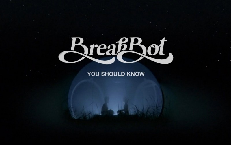 breakbot_ushouldknow